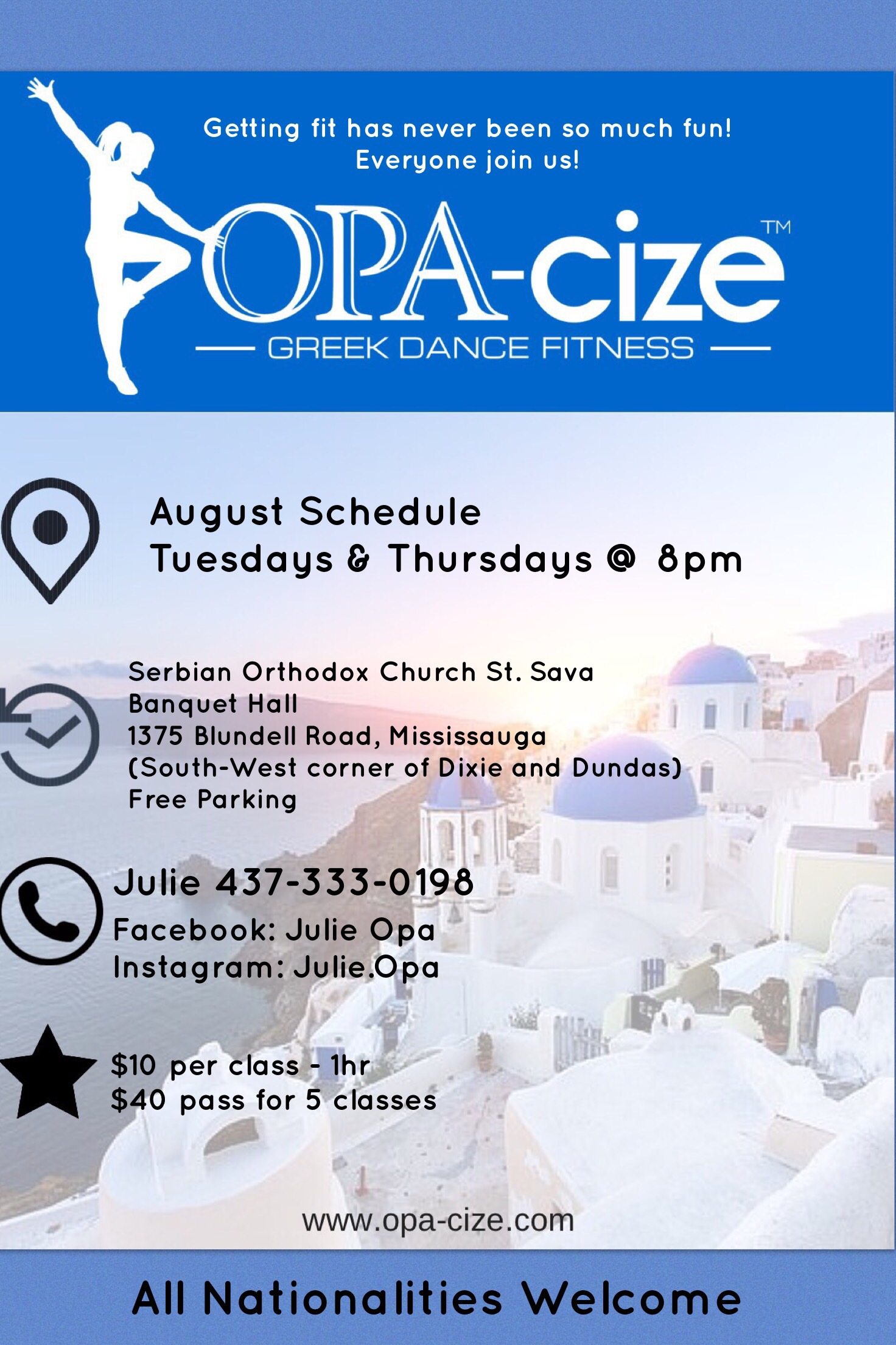 OPACIZE® Mississauga, ON with Julie Tuesdays & Thursdays August